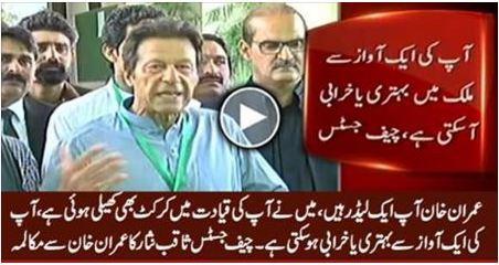 imran khan, panama papers, panama leaks, You are Popular Leader - Chief Justice to Imran Khan,