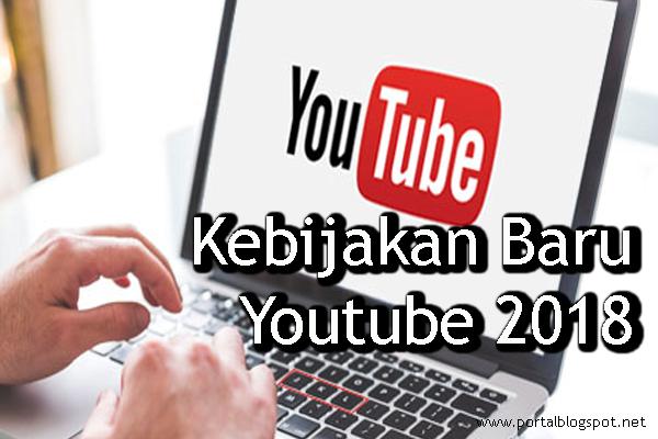 Kebijakan Baru Youtube 2018