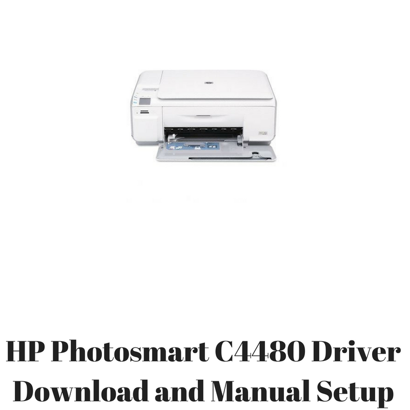 hp photosmart c4480 driver download and manual setup hp printer rh hpprinter driver com hp c4480 printer troubleshooting hp c4480 printer driver