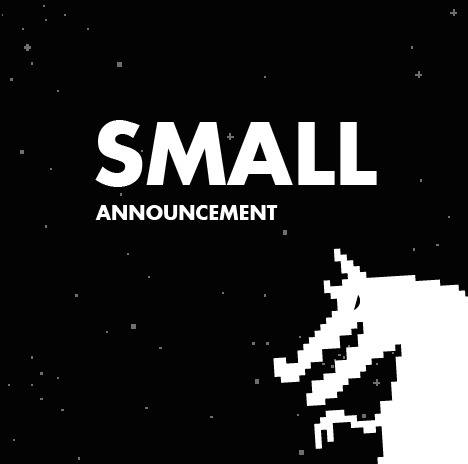 Small announcement