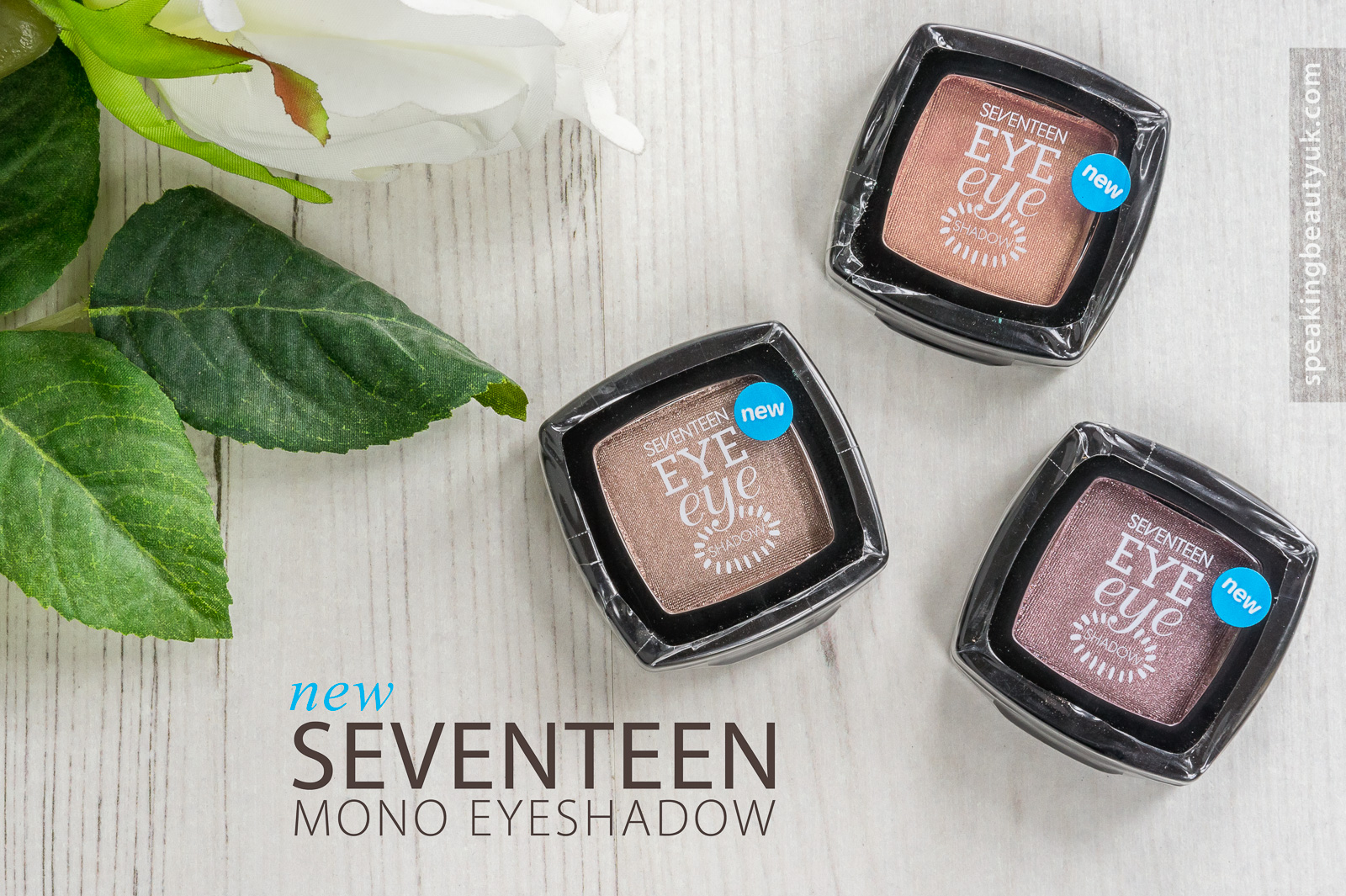 Seventeen Mono Eyeshadows Statuesque, Funfair & Rose Quartz