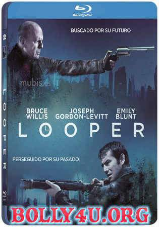 Looper 2012 BluRay 400MB Hindi Dubbed Dual Audio 480p Watch Online Full Movie Download bolly4u