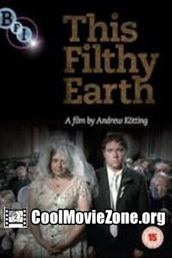 This Filthy Earth (2001)