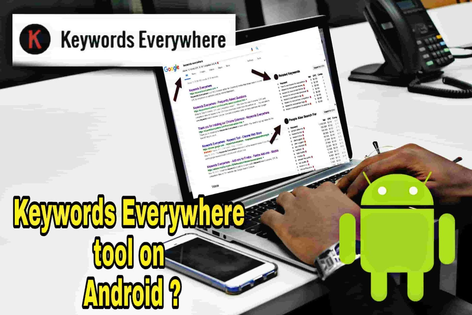 How to Use Keywords Everywhere tool on Android Smartphone ?