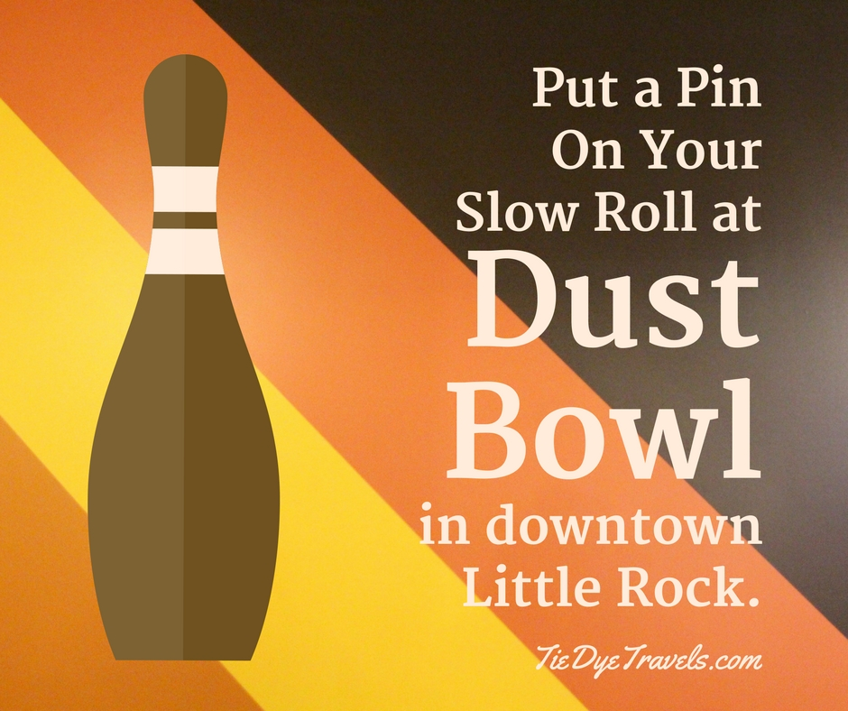 Put a Pin In Your Slow Roll at Dust Bowl in Little Rock