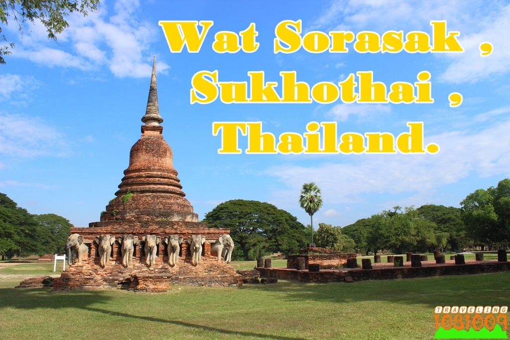 Travel around the world.: Wat Sorasak ,Sukhothai ...