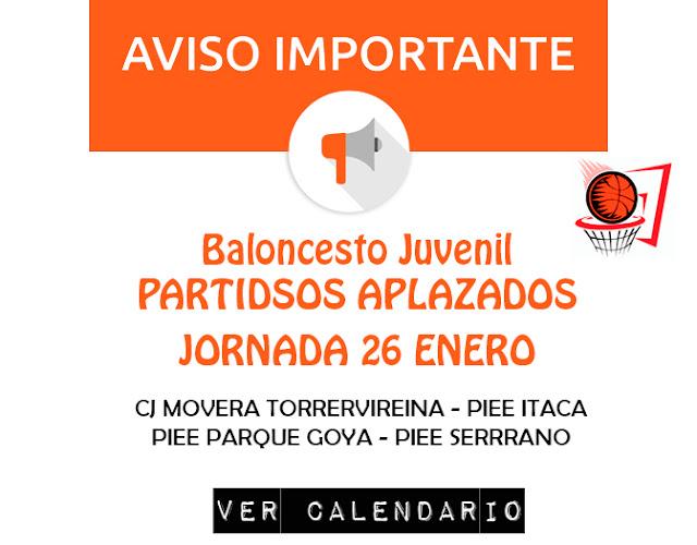 BALONCESTO JUVENIL: PARTIDOS APLAZADOS JORNADA 26 ENERO