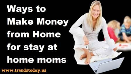 make money from home for home moms