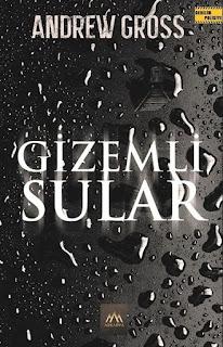 Gizemli Sular - Andrew Gross