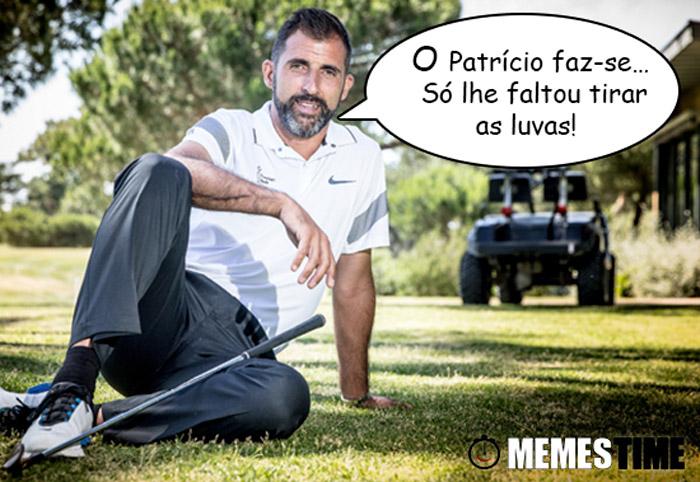 Meme Ricardo – O Patrício faz-se… só lhe faltou tirar as luvas!