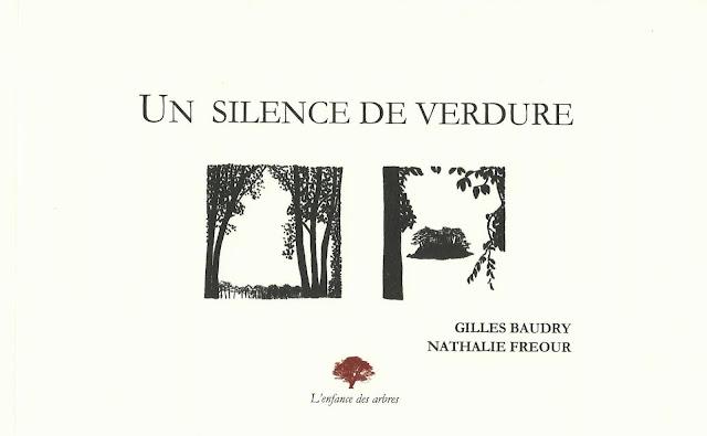 Un silence de verdure Gilles Baudry