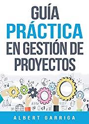 Libro guia practica en gestion de proyectos