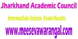 Jharkhand Academic Council Compartmental Intermediate Science -2016 Exam Results
