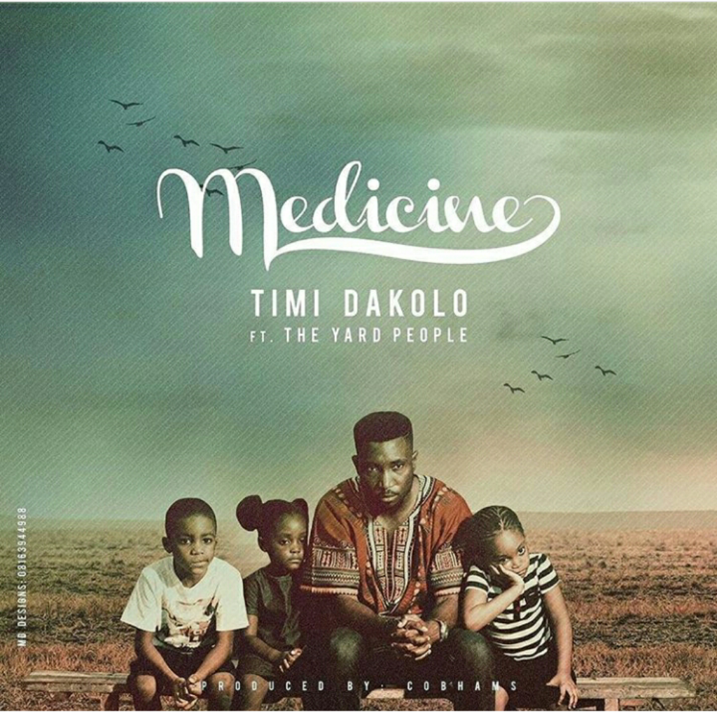 MEDICINE by Timi Dakolo