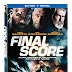 Final Score Releasing on Blu-Ray, and DVD 11/13