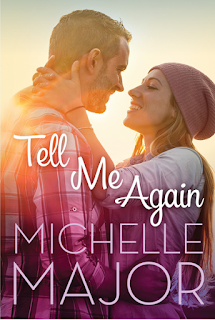 Tell Me Again by Michelle Major