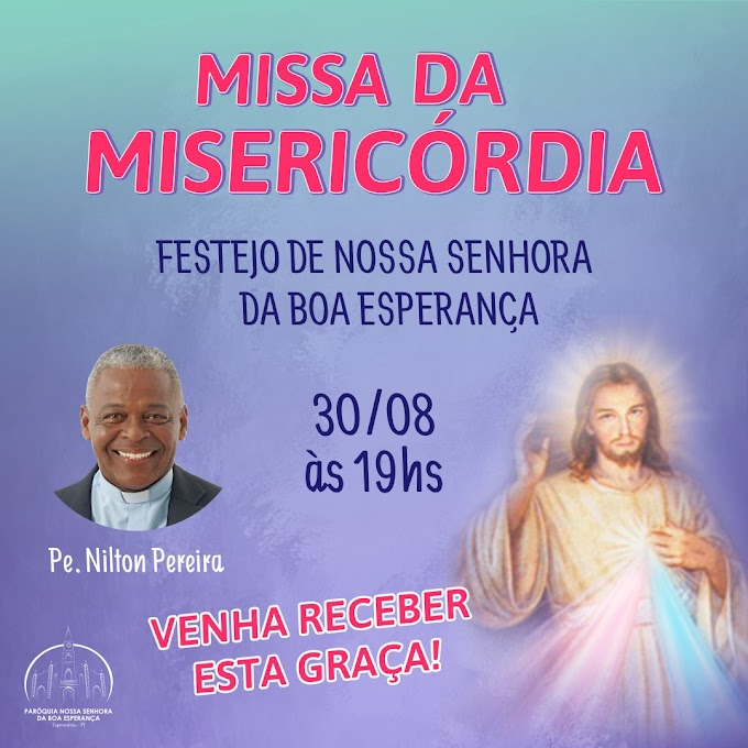 Missa da Misericórdia: 1ª noite do novenário em honra a Nossa Senhora da Boa Esperança