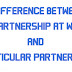Difference between partnership-at-will and particular partnership