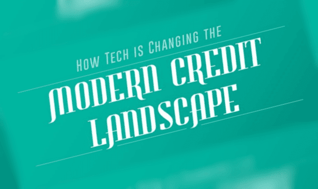 How Tech is Changing the Modern Credit Landscape