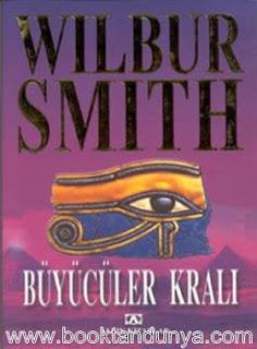Wilbur Smith - Mısır Serisi - 03 - Büyücüler Kralı