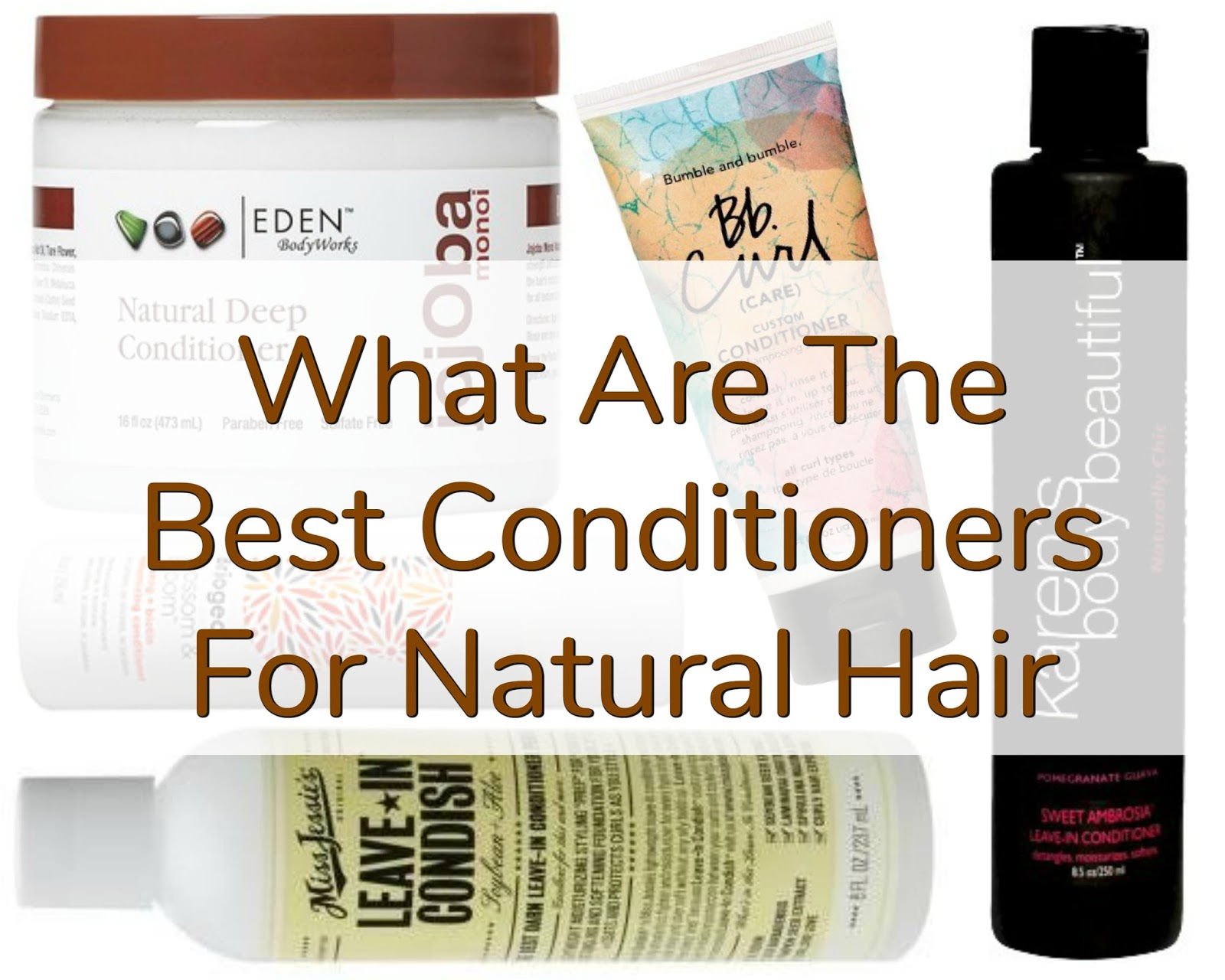 What Are The Best Conditioners For Natural Hair