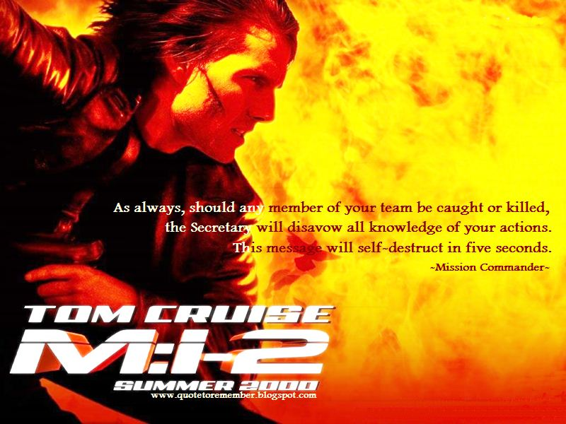 Quote To Remember Mission Impossible Ii 2000