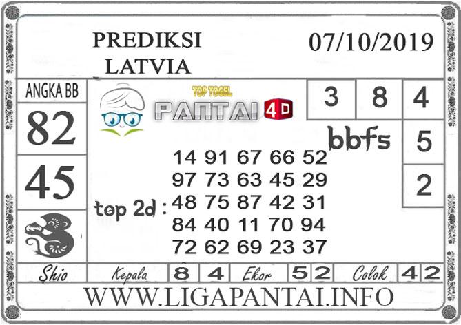 """PREDIKSI TOGEL """"LATVIA"""" PANTAI4D 07 OKTOBER 2019"""