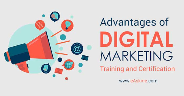 Advantages of Digital Marketing Training and Certification for Your Career Growth: eAskme