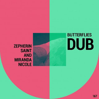 Zepherin Saint, Miranda Nicole – Butterflies Dub (Dub)