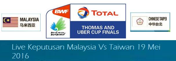 siaran langsung Malaysia Vs Taiwan 19-5-2016