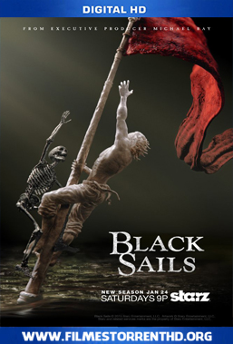Baixar Black Sails 2ª Temporada – Torrent Web-DL 720p Dual Áudio (2015)