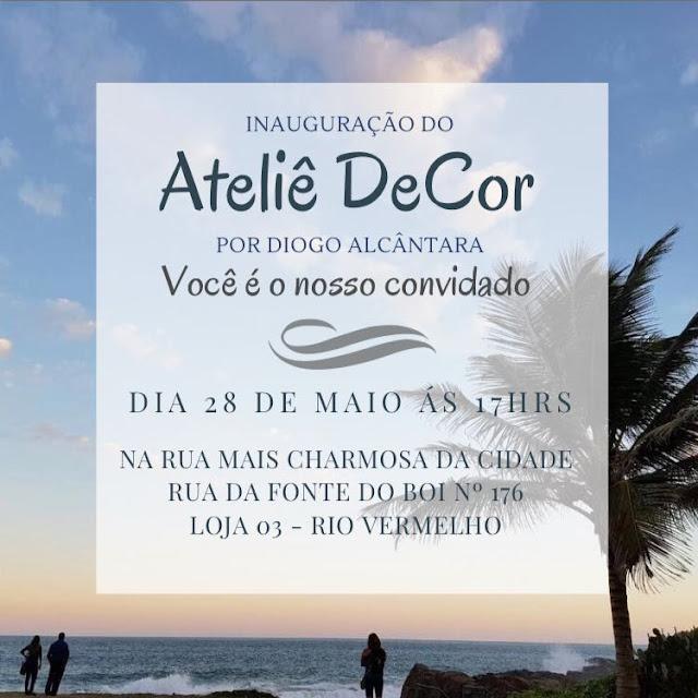Inauguração do Ateliê DeCor