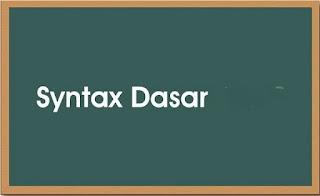 sintax dasar