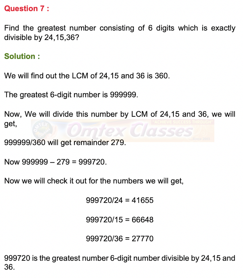 Find the greatest number consisting of 6 digits which is exactly divisible by 24,15,36?