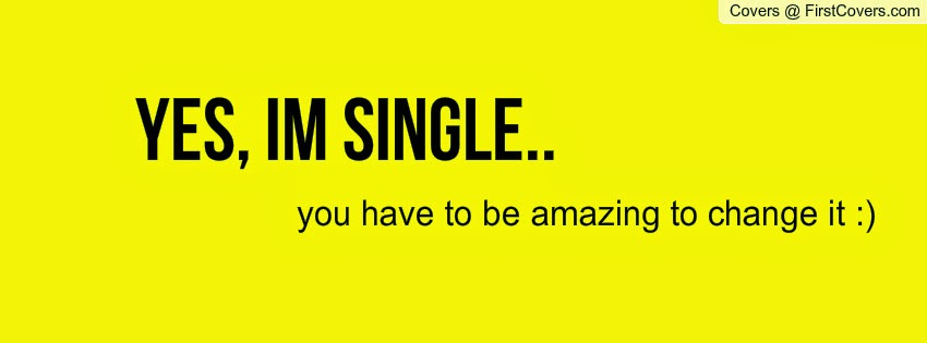 Best Quotes And Photo On Happy Being Single Yes I Am Single