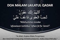Bacaan Doa Malam Lailatul Qadar beserta Artinya