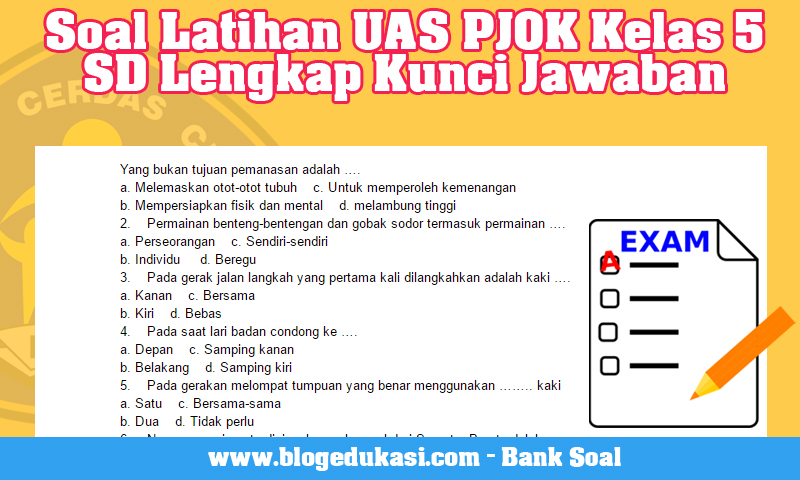 Soal Latihan UAS PJOK Kelas 5 SD Lengkap Kunci Jawaban