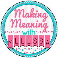 Making Meaning with Melissa Teaching Resources   Teachers