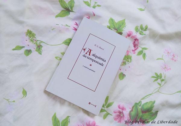 """Resenha, livro, poesias, trechos, """"A alquimia da tempestade e outros poemas"""", D. G. Ducci"""