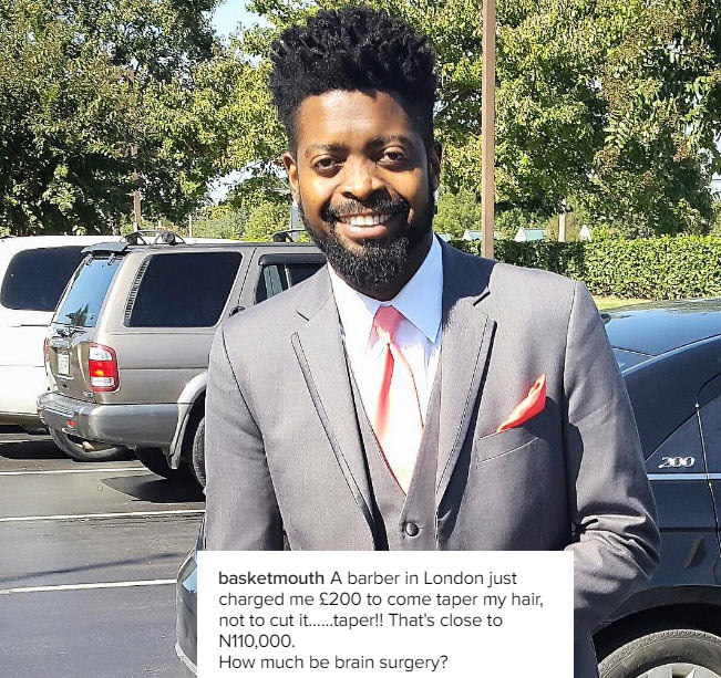 What hardship? Basketmouth flaunts his N110k haircut in London