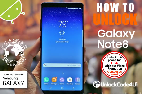 How to unlock your Galaxy Note8 from any Network Carrier