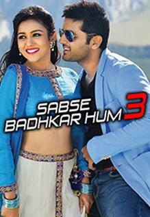 Download Sabse Badhkar Hum 3 2018 ORG Hindi Dubbed 450MB HDRip 480p x264