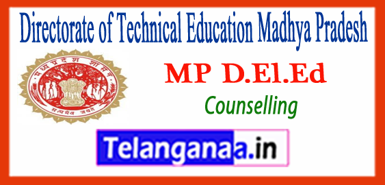 MP D.El.Ed Directorate of Technical Education Madhya Pradesh 2018-19 Counselling