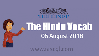 The Hindu Vocab 06 August 2018