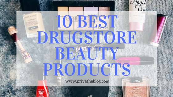 Priya the Blog, Nashville beauty blog, 10 Best Drugstore Beauty Products, best drugstore beauty products, my favorite drugstore beauty products, affordable make-up, cheap make-up, drugstore make-up, best of Wet n Wild beauty, best drugstore nail polish, best of Maybelline products,