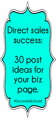 Direct Sales Success: 30 post ideas