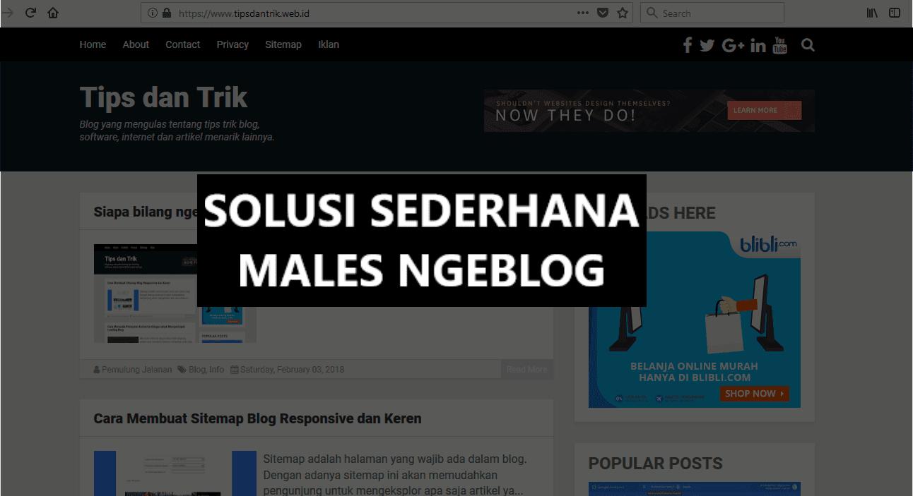 Solusi Sederhana Jika Ngeblog Sudah Mulai Males