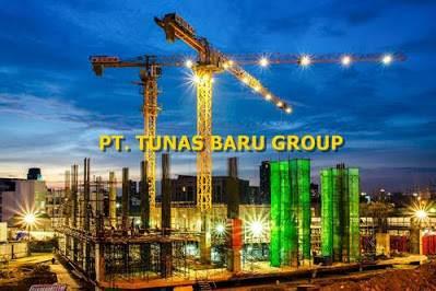 Lowongan PT. Tunas Baru Group (TBG) Pekanbaru Maret 2019