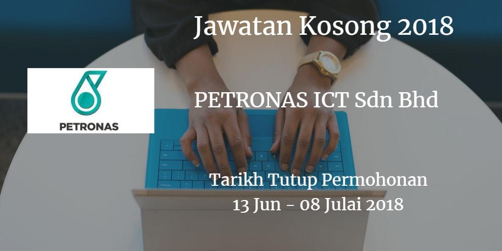 Jawatan Kosong PETRONAS ICT Sdn Bhd 13 Jun - 08 Julai 2018