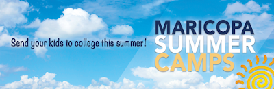 Image of a blue sky, puffy clouds.  Text: Send your kids to college this summer!  Maricopa Summer Camps!